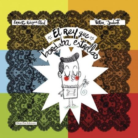 PORTADA EL REY QUE BORDABA ESTRELLAS copia