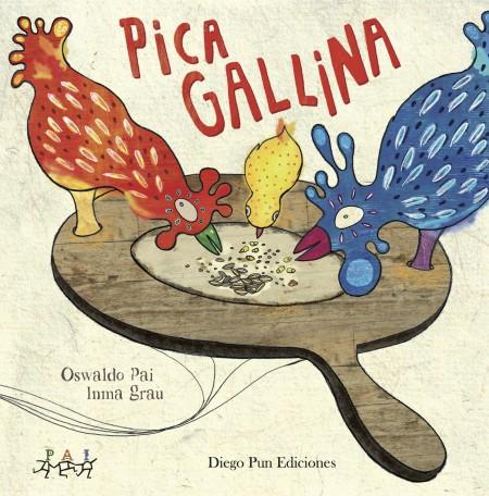 Pica Gallina | Oswaldo PAI / Inma Grau